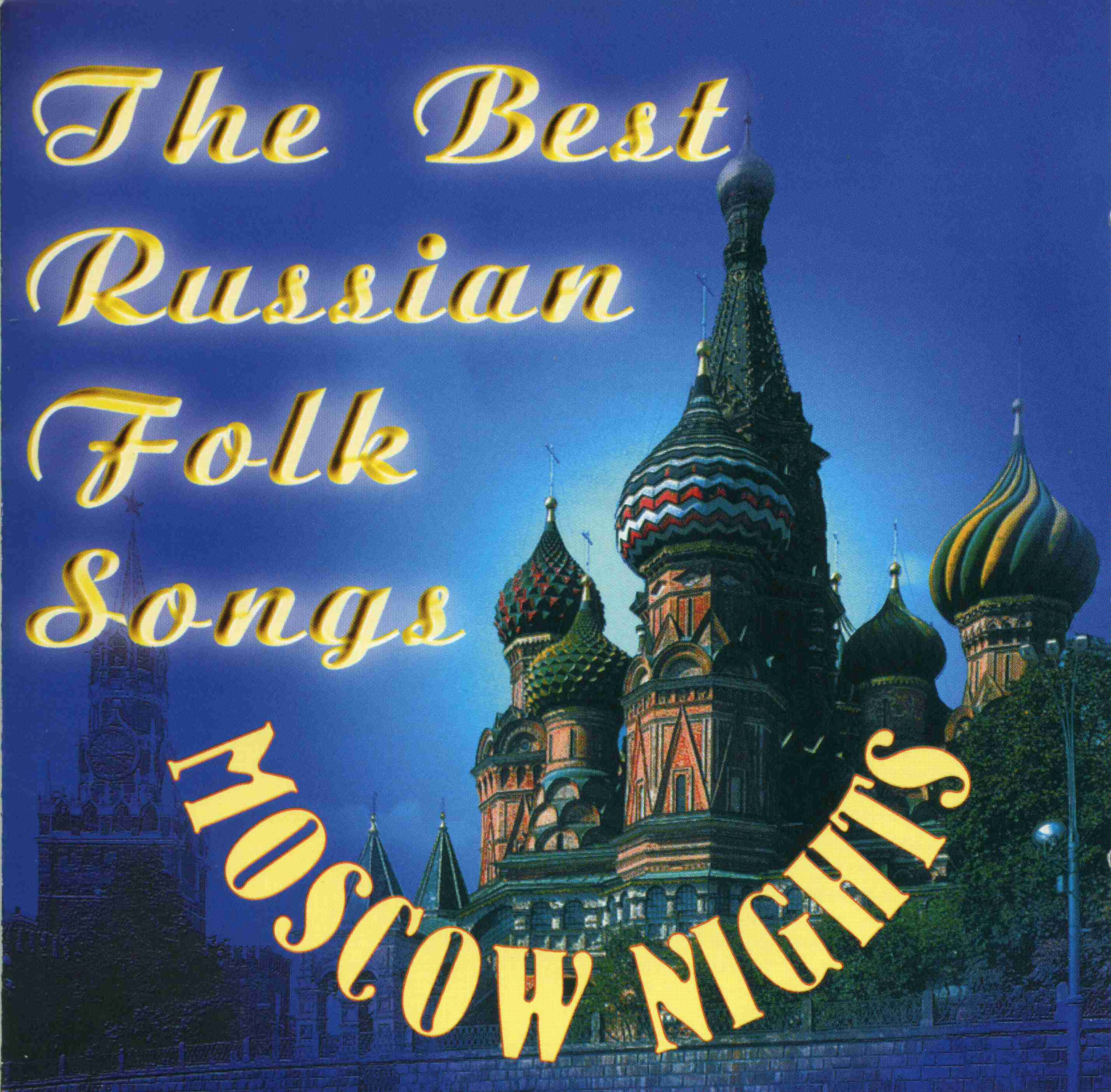 The best russian folk songs Moscow Nights001
